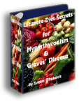 Ultimate Diet Secrets for Graves' Disease and Hyperthyroidism